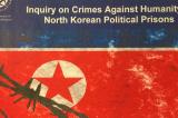 Hiệp hội Luật sư Quốc tế: Chính quyền Kim Jong-un vi phạm 10 tội ác chống lại nhân loại