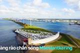 Hàng rào chắn sóng Maeslantkering: công trình tưởng như 'bất khả thi' của Hà Lan