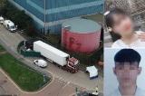 16 thi thể nạn nhân tử vong trong container ở Anh về đến Nội Bài