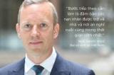 Đại sứ Anh tại Việt Nam: 'Bước tiếp theo là cần đảm bảo các nạn nhân được về nhà…'
