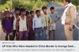 """10 cậu bé Ấn Độ """"tay không tấc sắt"""" muốn đi đến biên giới tranh chấp Trung-Ấn"""